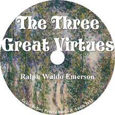 The Three Great Virtues, Ralph Waldo Emerson 3 Essays Audiobook on 1 MP3 CD