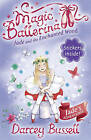 Magic Ballerina: Jade and the Enchanted Wood by CBE Darcey Bussell (Paperback, 2009)