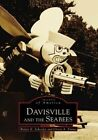 Davisville and the Seabees by Walter K Schroder, Gloria A Emma (Paperback / softback, 1999)