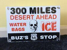 """VINTAGE ROUTE 66 """"BUZ'S STOP"""" DESERT AHEAD! 12"""" X 8"""" PORCELAIN GAS & OIL SIGN NR"""