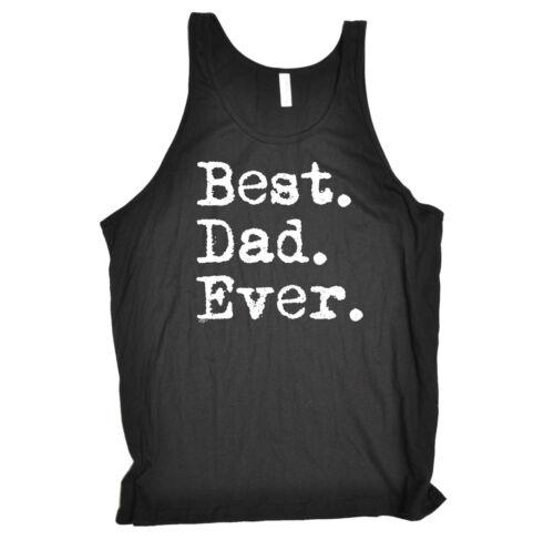 Funny Novelty Vest Singlet Top Best Dad Ever