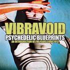 Psychedelic Blueprints von Vibravoid (2016)