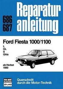 Ford-Fiesta-1000-1100-L-GL-Reparaturanleitung-Reparatur-Handbuch-Reparaturbuch