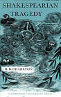 Shakespearian Tragedy by H. B. Charlton (Paperback, 2010)