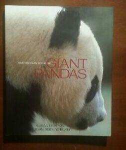 The Smithsonian Book of Giant Pandas, Lumpkin, Susan, Seidensticker, John, Good