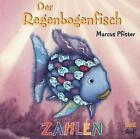 Der Regenbogenfisch Zahlen von Marcus Pfister (2015, Gebundene Ausgabe)