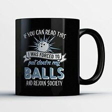 Bowler Coffee Mug - Forced To Put Down My Balls - Funny 11oz Black Ceramic Tea C