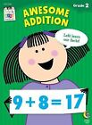 Awesome Addition Stick Kids Workbook by Janet Sweet (Paperback / softback, 2012)