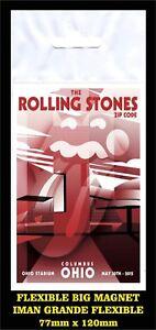 ROLLING-STONES-ZIP-CODE-TOUR-COLUMBUS-OHIO-FLEXIBLE-BIG-MAGNET-IMAN-GRANDE