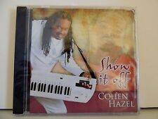 Reggae SEALED ! Cohen Hazel CD Show It Off, 2013