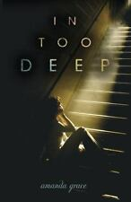 In Too Deep (Junior Library Guild Selection (Flux))