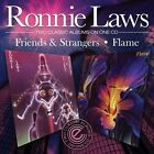 Friends and Strangers/Flame * by Ronnie Laws (CD, Apr-2002, One Way Records)