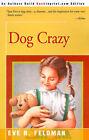 Dog Crazy by Eve B Feldman (Paperback / softback, 2000)