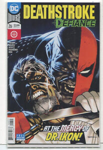 Deathstroke-Defiance-26-NM-At-The-Mercy-Of-Dr-Ikon-Cover-B-DC-Comics-CBX27