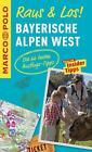 MARCO POLO Raus & Los! Bayerische Alpen West (2015, Taschenbuch)