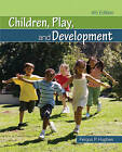 Children, Play, and Development by Fergus P. Hughes (Paperback, 2009)