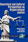 Theoretical and Cultural Perspectives on Organizational Justice by Information Age Publishing (Hardback, 2001)