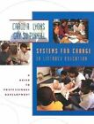 Systems for Change in Literacy Education: A Guide to Professional Development by Gay Su Pinnell, Carol A. Lyons (Paperback, 2001)
