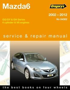 details about gregory s service repair manual mazda 6 gg gy gh 2002 12 owners workshop rh ebay co uk owners manual mazda 6 2006 owners manual mazda 626 1997