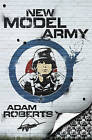 New Model Army by Adam Roberts (Hardback, 2010)