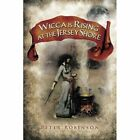 Wicca Is Rising at the Jersey Shore by Professor of English and American Literature Peter Robinson (Paperback, 2014)