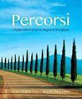 Percorsi: L'italia Attraverso la Lingua e la Cultura Plus MyItalianLab with Pearson eText (Multi-Semester) - Access Card by Francesca Italiano, Irene Marchegiani (Mixed media product, 2014)