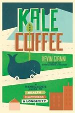 Kevin Gianni~KALE AND COFFEE~SIGNED 1ST/DJ~NICE COPY