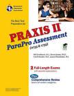 Praxis II Parapro Assessment 0755 and 1755 by Laura Meiselman, Mel Friedman, Rena Grasso, Carol Hunter (Paperback / softback, 2009)