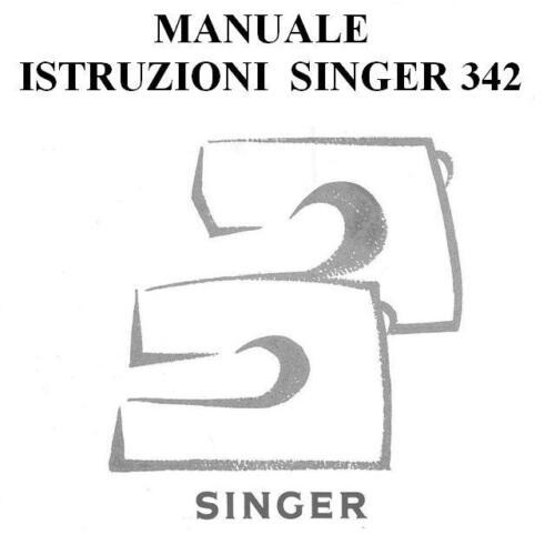 MANUALE ISTRUZIONI  SINGER 342 MACCHINA DA CUCIRE