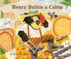 Henry Builds a Cabin by D B Johnson (Hardback, 2002)