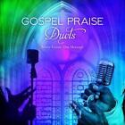 Gospel Praise Duets: Many Voices,One Message von Various Artists (2014)