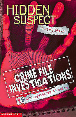 Hidden Suspect (Crime File Investigations), Brown, Jeremy, Excellent Book