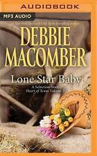 Lone Star Baby by Debbie Macomber (2016, MP3 CD, Unabridged)