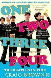 One Two Three Four: The Beatles in Time by Craig Brown (Paperback, 2021)
