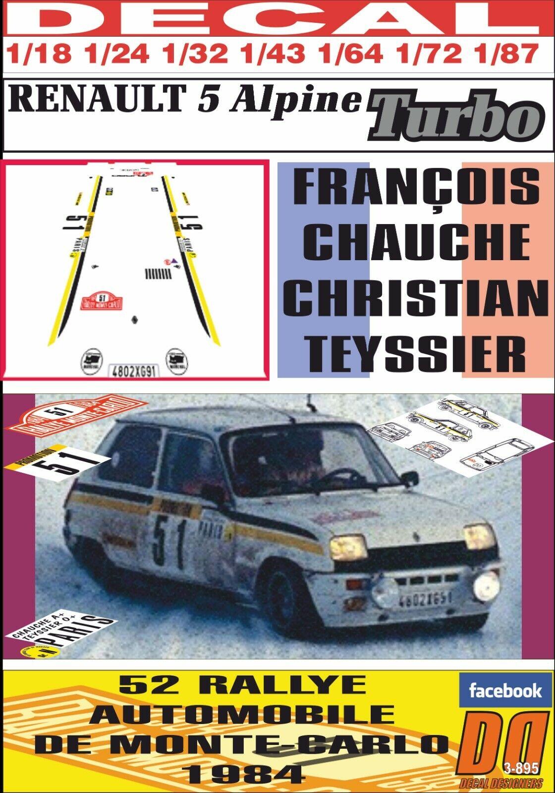 DECAL RENAULT 5 ALPIN TURBO F.CHAUCHE R.MONTEbilLO 1984 DnF (01)