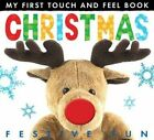 My First Touch and Feel Book: Christmas by Little Tiger Press (Novelty book, 2014)