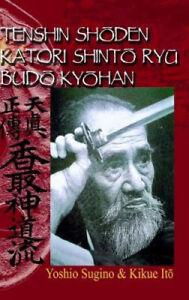 Tenshin Shoden Katori Shinto Ryu Budo Kyohan by Sugino, Yoshio