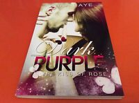 Dark Purple - The kiss of Rose - Anne Faye