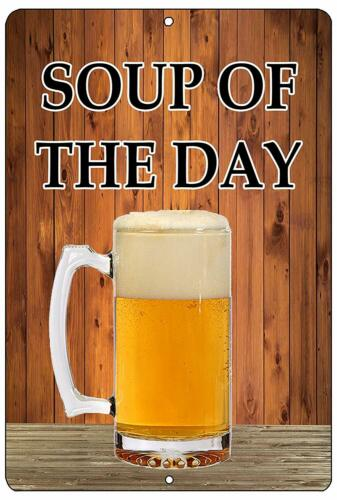 Funny Beer Alcohol Sign Metal Tin Sign Home Bar Kitchen Soup of The Day Gift