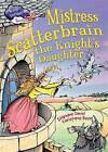 Mistress Scatterbrain the Knight's Daughter by Stephane Daniel (Paperback, 2016)