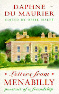 Letters From Menabilly: Portrait of a Friendship, du Maurier, Daphne, Very Good