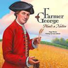 Farmer George Plants a Nation by Peggy Thomas (Hardback, 2008)