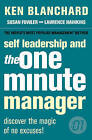 Self Leadership and the One Minute Manager: Discover the Magic of No Excuses! by Ken Blanchard (Paperback, 2006)