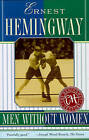 Men without Women by Ernest Hemingway (Paperback, 1997)