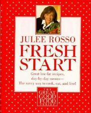 Fresh Start: Great Low-Fat Recipes, Day-by-Day Menus--The Savvy Way to Cook, Eat