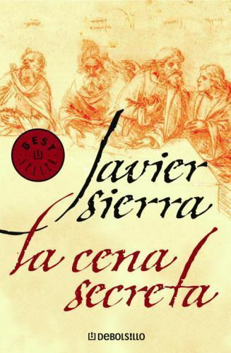 La Cena Secreta By Javier Sierra 2006 Mass Market For Sale Online Ebay