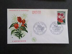 FRANCE-1973-FDC-1-JOUR-FLEURS-ANTHURIUM-MARTINIQUE-FLOWERS-VF