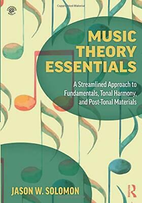 Music Theory Essentials: Fundamentals, Tonal Ha, Solomon Paperback.. 9781138052536   eBay