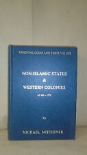 Oriental Coins and Their Values Non-Islamic States & Western Colonies Mitchiner