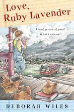 Love, Ruby Lavender by Deborah Wiles (2005, Paperback, Reprint)